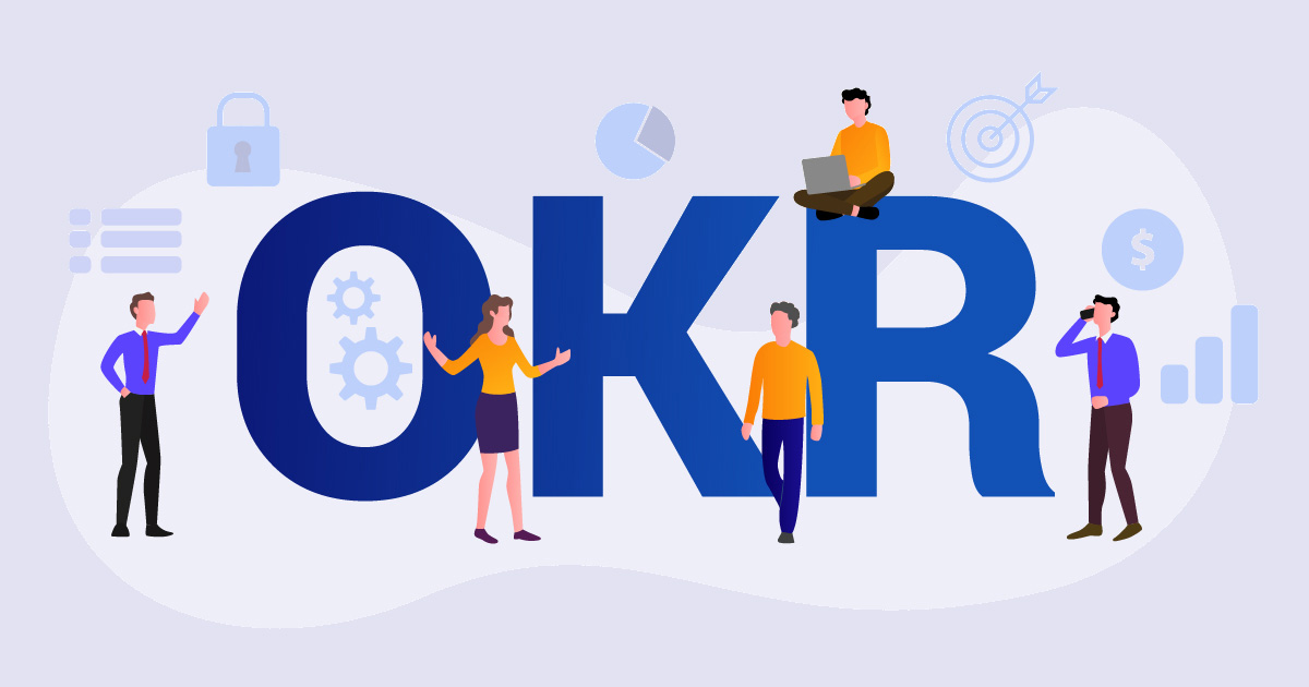 The Advantages of the OKR framework in the Current Business Scenario